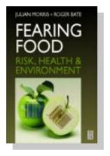 Fearing Food: Risk, Health and Environment